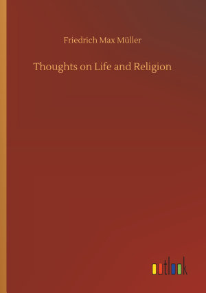 Thoughts on Life and Religion