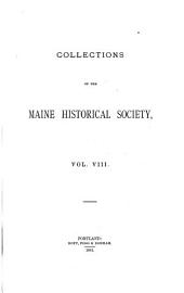 Collections of the Maine Historical Society: Volume 8