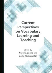 Current Perspectives On Vocabulary Learning And Teaching Book PDF