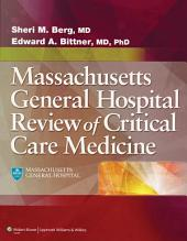 The MGH Review of Critical Care Medicine
