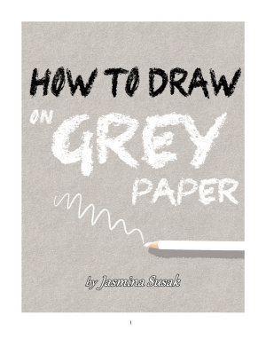 How to Draw on Grey Paper