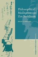 Philosophical Meditations on Zen Buddhism PDF