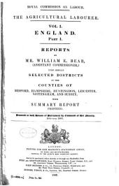 The Agricultural Labourer ...: Assistant Commissioners' Reports Presented to Both Houses of Parliament by Command of Her Majesty, Volumes 1-5
