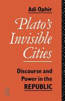 Plato's Invisible Cities