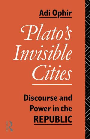 Plato s Invisible Cities