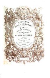 Costumes anciens et modernes: habiti antichi et moderni di tutto il mondo, Volume1