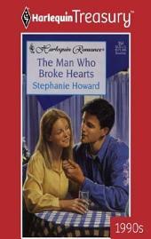 The Man Who Broke Hearts