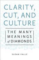 Clarity  Cut  and Culture PDF
