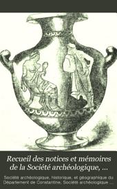 Recueil des notices et mémoires de la Société archéologique, historique, et géographique du département de Constantine: Volumes25à26