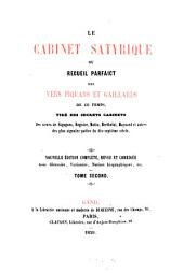 Le Cabinet satyrique ou recueil parfaict des vers piquants et gaillards de ce temps, tirés des secrets cabinets de ... Sigognes, Regnier, Motin ...du XVIIe siècle: Volume2