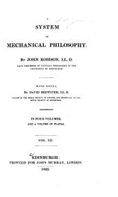 A system of mechanical philosophy: Volume 3
