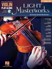 Light Masterworks Violin Play-Along: Volume 47