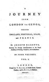 A Journey from London to Genoa: Through England, Portugal, Spain and France, Volume 1