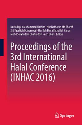 Proceedings of the 3rd International Halal Conference  INHAC 2016  PDF
