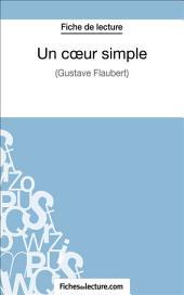 Un cœur simple: Analyse complète de l'œuvre