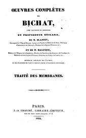 Oeuvres complètes de Bichat: Volume1