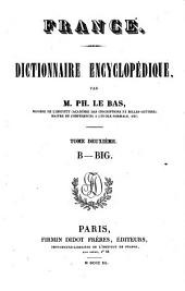 France: dictionnaire encyclopédique. B - Big, Volume 2