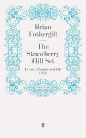 The Strawberry Hill Set: Horace Walpole and His Circle
