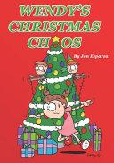 Wendy s Christmas Chaos