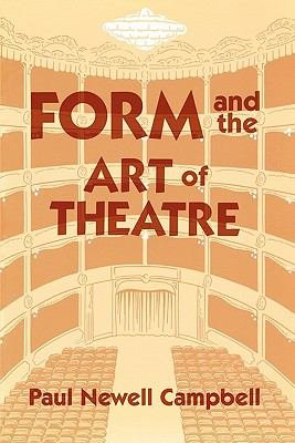 Form and the Art of Theatre