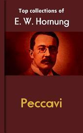 Peccavi: Hornung's Collection
