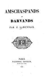 Amschaspands et Darvands