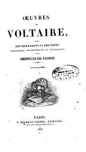 Oeuvres de Voltaire avec des remarques et des notes historiques, scientifiques et littéraires: Correspondance avec D'Alembert, Volume75