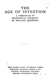 The Age of Invention: A Chronicle of Mechanical Conquest, Volume 37