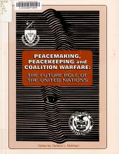 Peacemaking  Peacekeeping and Coalition Warfare PDF