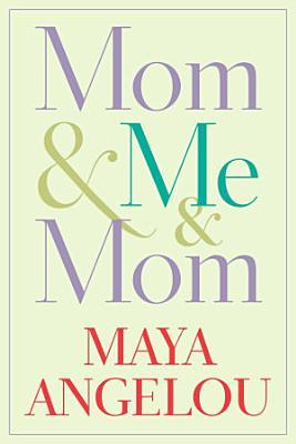 Mom   Me   Mom