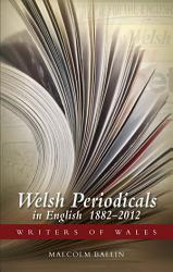 Welsh Periodicals in English 1882 2012 PDF