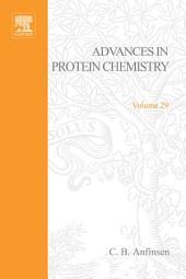 Advances in Protein Chemistry: Volume 29