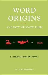 Word Origins   And How We Know Them PDF