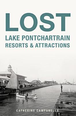 Lost Lake Pontchartrain Resorts   Attractions