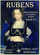 "Rubens: ""Masterpieces in Colour"" Series: Book-IV"