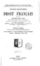 Nouvelle encyclopédie du droit français: contenant toutes les lois avec explications et formules