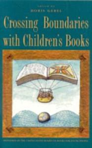 Crossing Boundaries with Children s Books Book