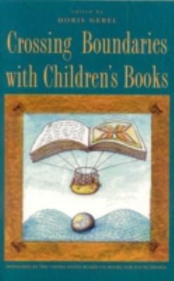 Crossing Boundaries with Children s Books PDF