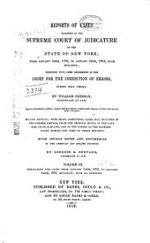 Reports of Cases Adjudged in the Supreme Court of Judicature of the State of New York: From January Term, 1799, to January Term, 1803, Both Inclusive : Together with Cases Determined in the Court for the Correction of Errors, During that Period, Volume 3