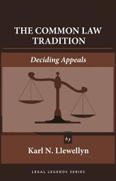 The Common Law Tradition: Deciding Appeals