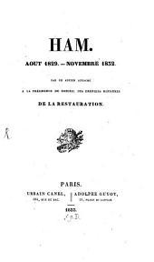 Ham: Aout 1820 - November 1832