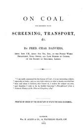 On Coal: With Reference to Its Screening, Transport, Etc