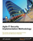 Agile IT Security Implementation Methodology
