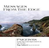 Messages From The Edge: Paigeisms For Transformational Healing