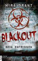 Blackout   Kein Entrinnen PDF