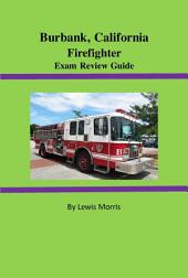 Burbank, California Firefighter Exam Review Guide