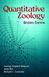 Quantitative Zoology: Revised Edition