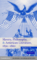 Slavery  Philosophy  and American Literature  1830   1860 PDF