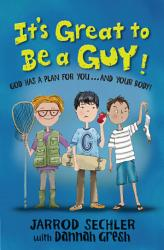 It S Great To Be A Guy  Book PDF