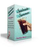 Soulmate Summer    A Sandhya Menon Collection PDF
